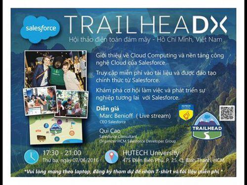 Giới thiệu về hội thảo công nghệ Cloud Computing của Salesforce TrailheaDX 07/06/20